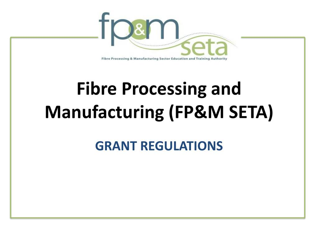 fibre processing and manufacturing fp m seta l.