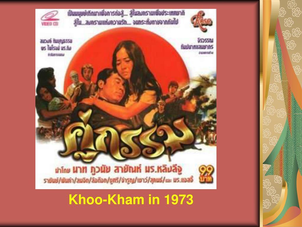 Khoo-Kham in 1973