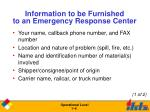 information to be furnished to an emergency response center