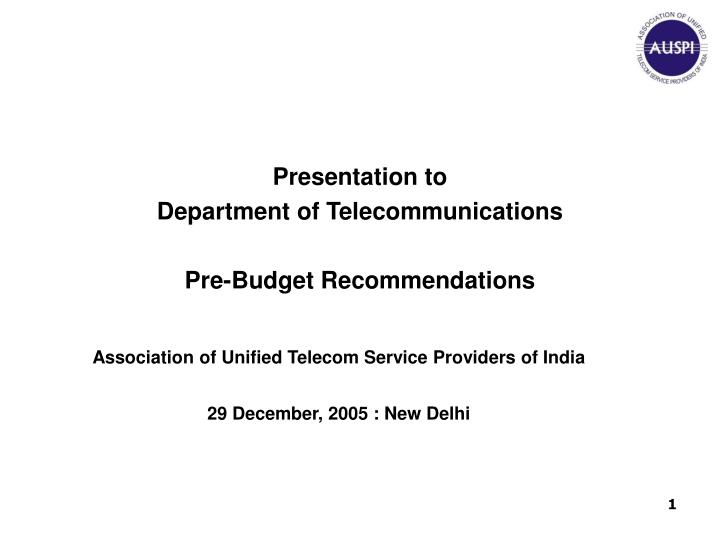 presentation to department of telecommunications pre budget recommendations n.