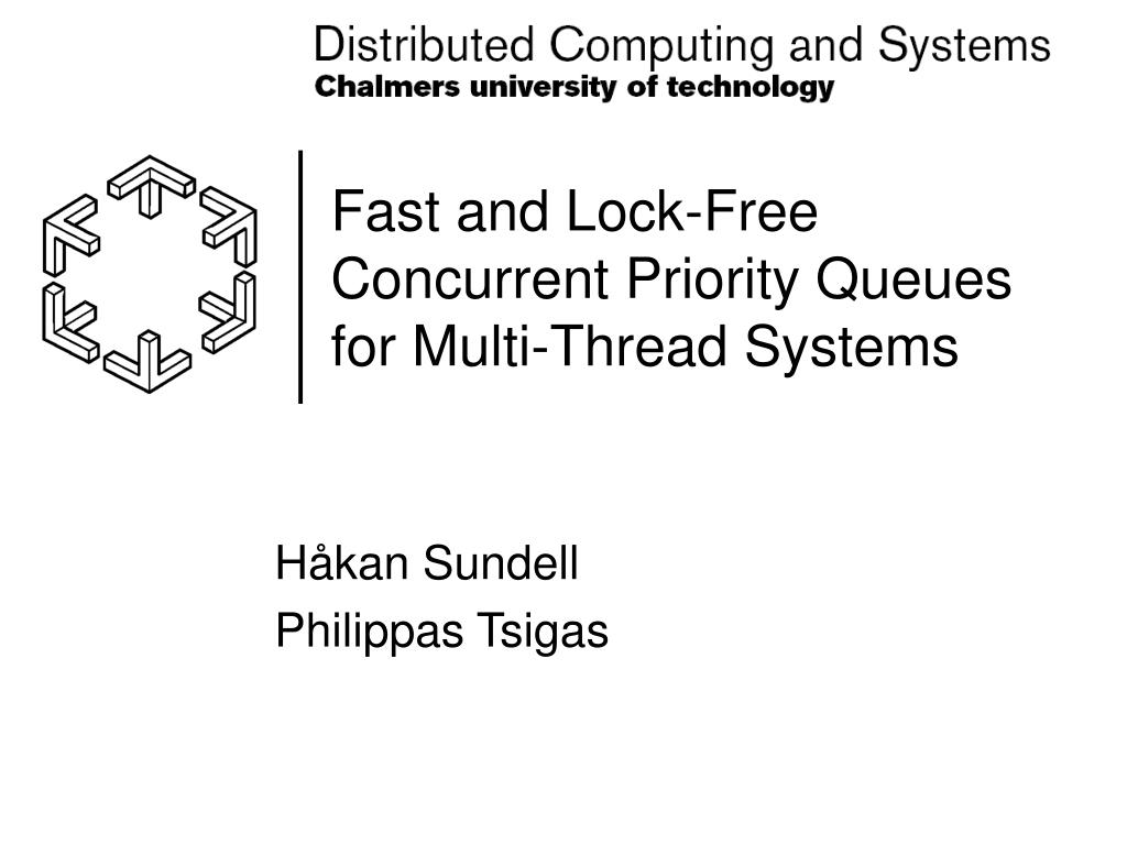 fast and lock free concurrent priority queues for multi thread systems l.
