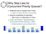 why skip lists for concurrent priority queues
