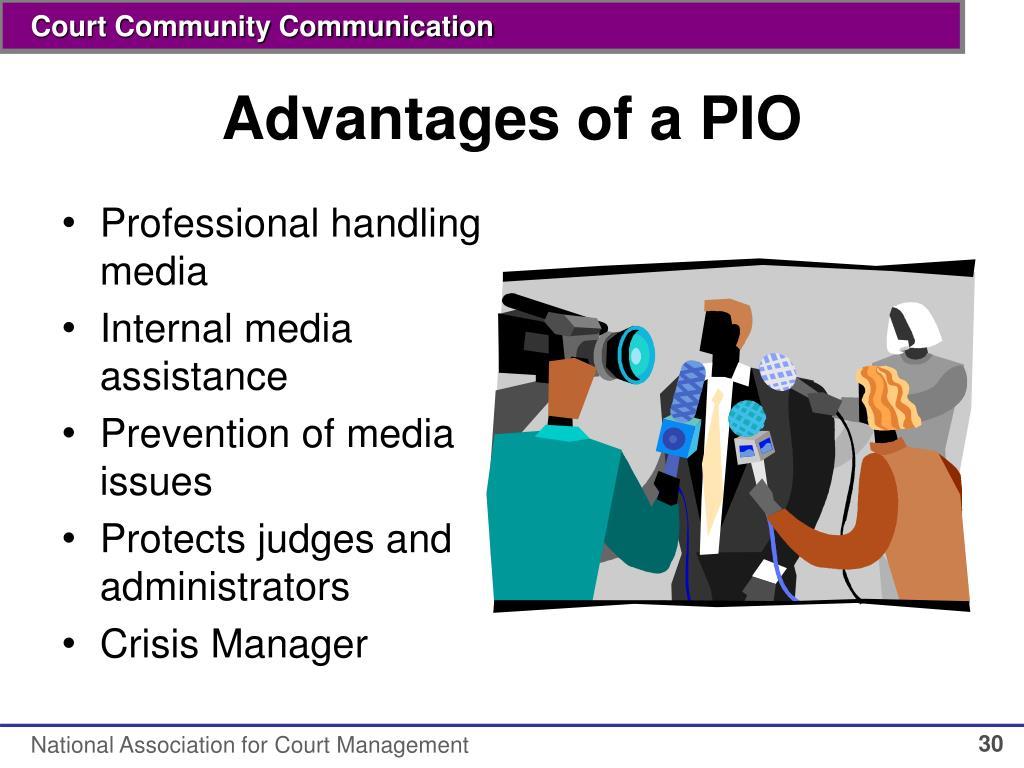 Advantages of a PIO