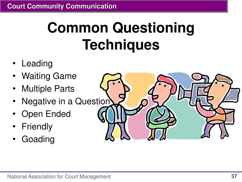 Common Questioning Techniques