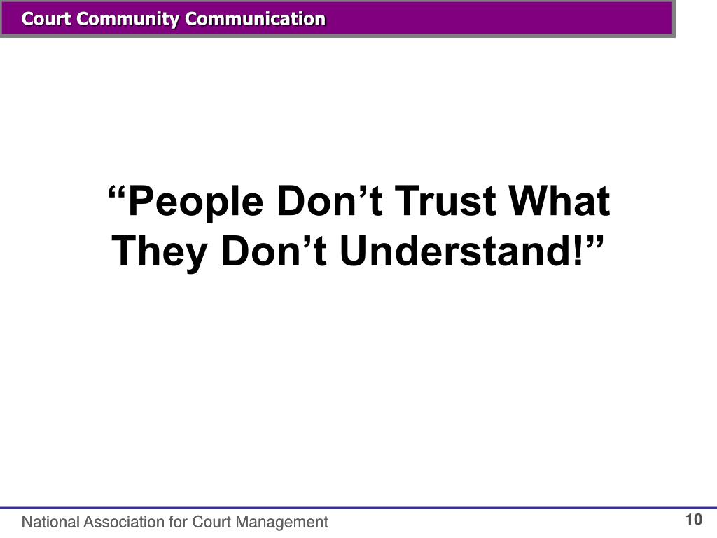"""""""People Don't Trust What They Don't Understand!"""""""