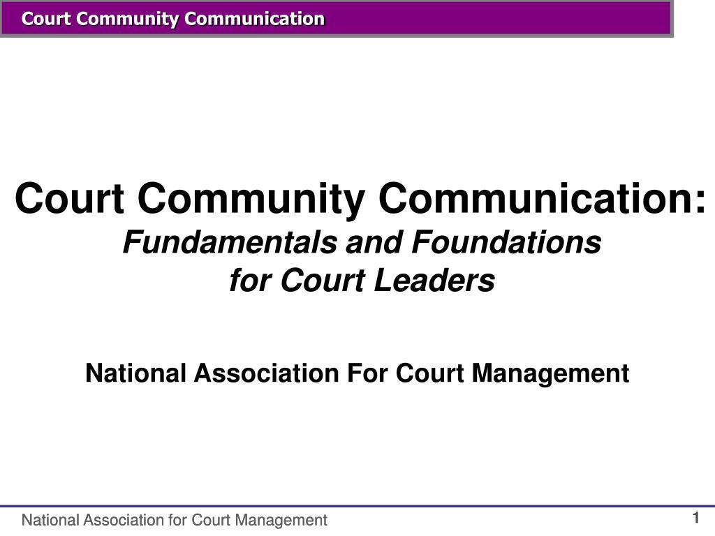 Court Community Communication: