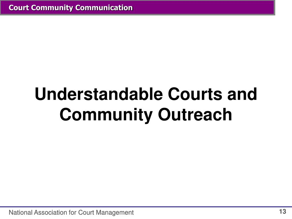 Understandable Courts and