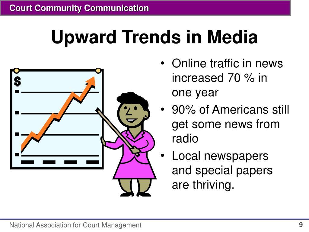 Upward Trends in Media