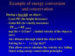 example of energy conversion and conservation