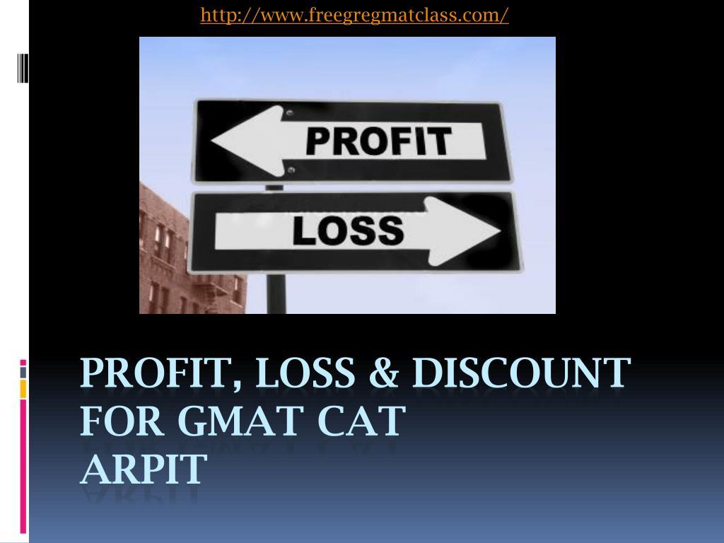 profit loss discount for gmat cat arpit l.