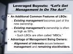 leveraged buyouts let s get management in on the act