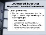 leveraged buyouts they are not business combinations16
