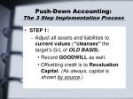 push down accounting the 3 step implementation process