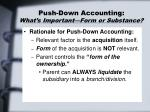 push down accounting what s important form or substance