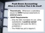 push down accounting when is it critical that it be used