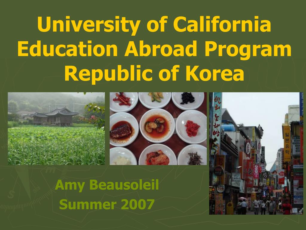 university of california education abroad program republic of korea l.