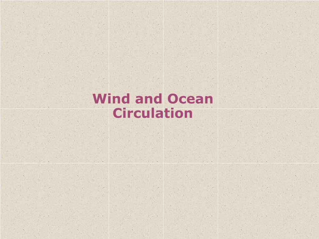 wind and ocean circulation l.