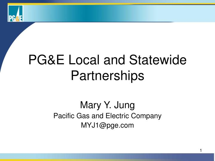 Pg e local and statewide partnerships