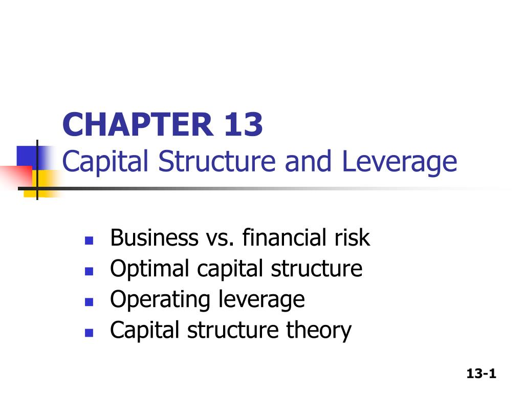 chapter 13 capital structure and leverage l.