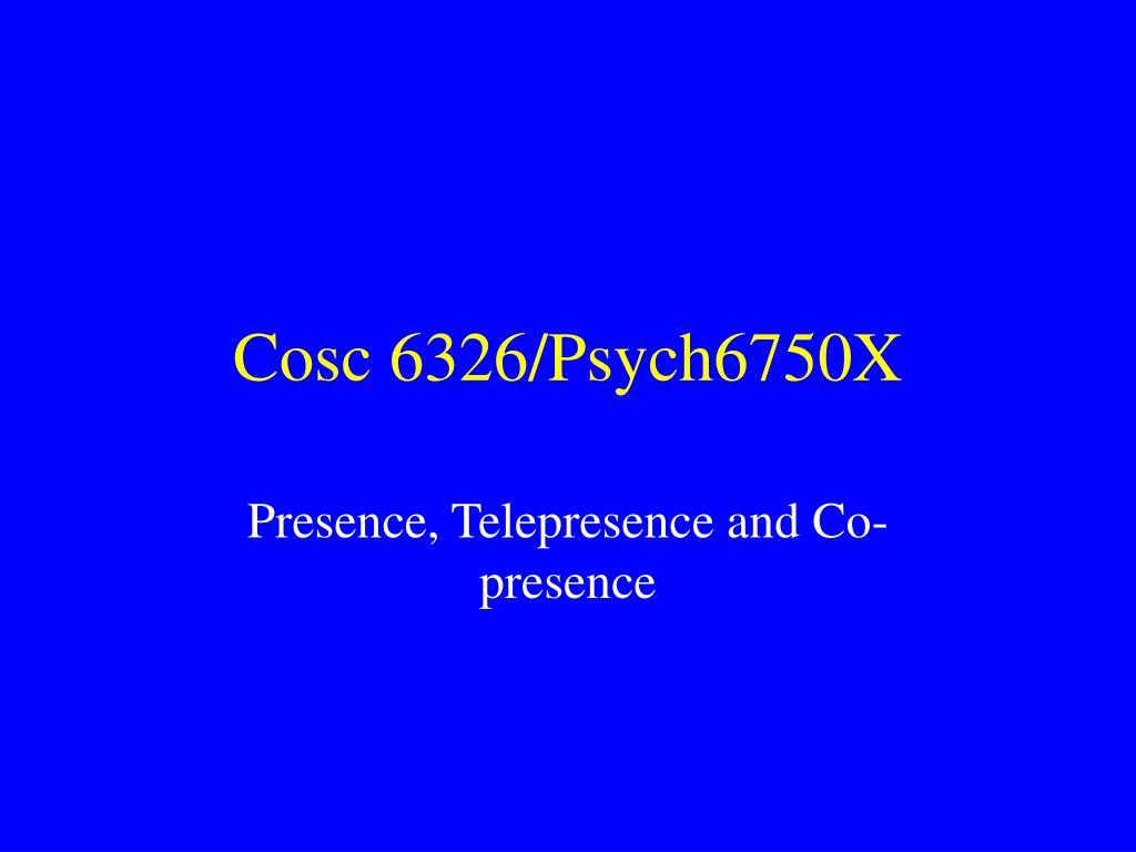 cosc 6326 psych6750x l.