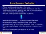 asynchronous evaluation