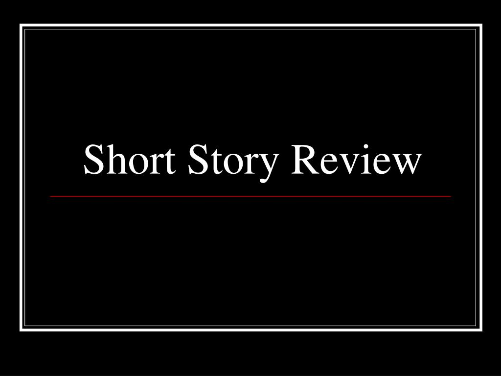 short story review l.