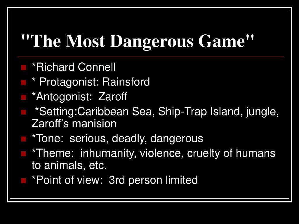 """""""The Most Dangerous Game"""""""