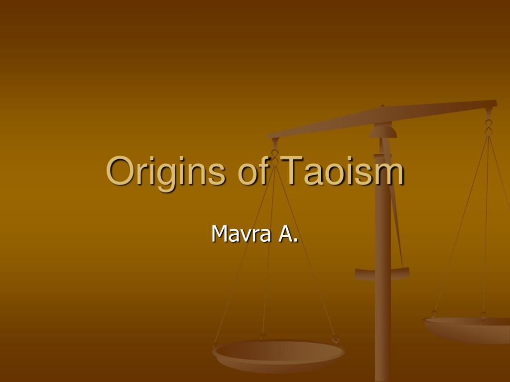 origins of taoism l.