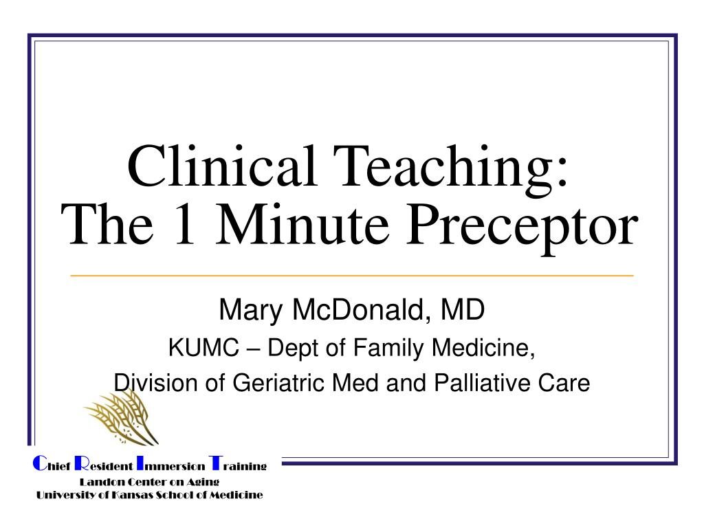 clinical teaching the 1 minute preceptor l.