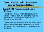 direct contact with taxpayers versus representatives2