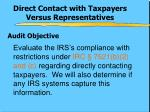 direct contact with taxpayers versus representatives3