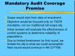 mandatory audit coverage premise