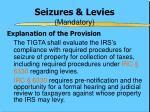 seizures levies mandatory