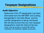 taxpayer designations2