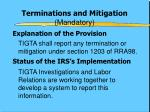 terminations and mitigation mandatory