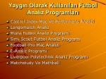 yayg n olarak kullan lan futbol analiz programlar