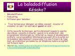 la baladodiffusion k sako4