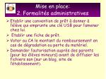 mise en place 2 formalit s administratives