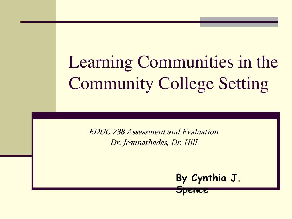learning communities in the community college setting l.