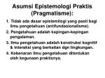 asumsi epistemologi praktis pragmatisme