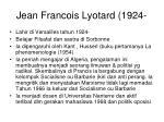 jean francois lyotard 1924