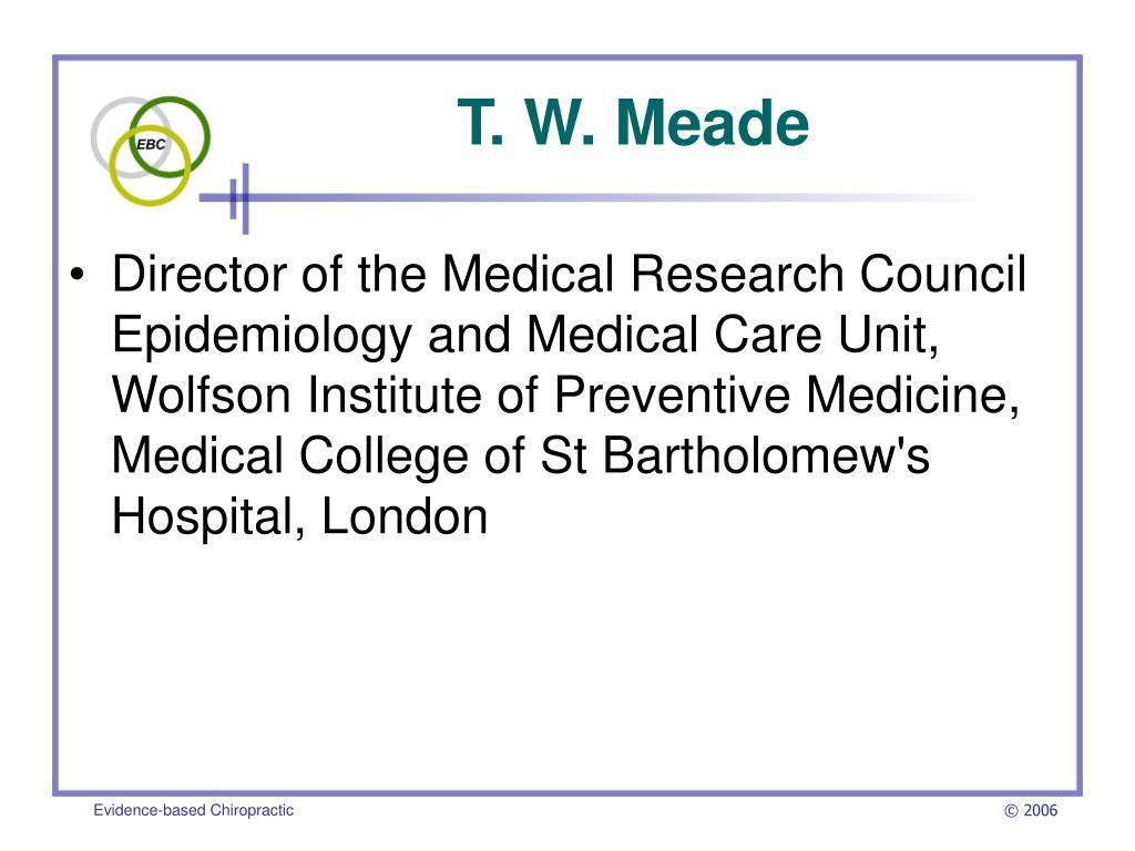 T. W. Meade
