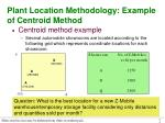 plant location methodology example of centroid method