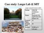 case study langer lab @ mit