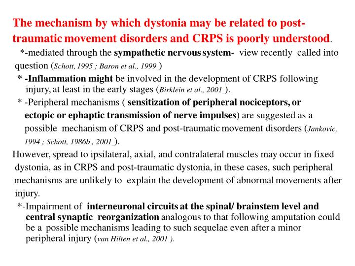The mechanism by which dystonia may be related to post-
