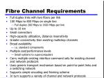 fibre channel requirements