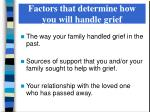 factors that determine how you will handle grief