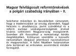 magyar felvil gosult reformt rekv sek a polg ri szabads g ir ny ban i i