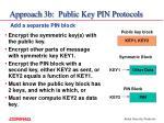 approach 3b public key pin protocols