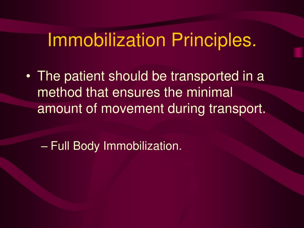 Immobilization Principles.
